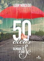 50 Dicas Para Blindar a Sua Fé - Unipro -