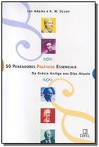 50 pensadores politicos essenciais - Record -