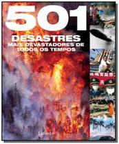 501 desastres mais devastadores de todos os tempos - Lafonte