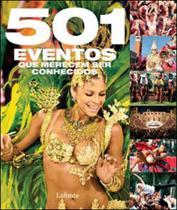 501 eventos que merecem ser conhecidos - Lafonte