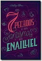 7 pecados e os fantasmas de enailliel, os - pandorga - Editora pandorga