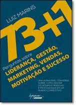 73+1 Perguntas Sobre Liderança, Gestão, Marketing, Vendas, Motivação e Sucesso - Integrare