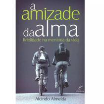 A Amizade da Alma - Alcindo Almeida - Danprewan -