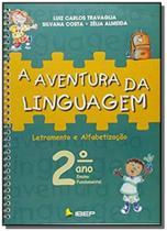 A aventura da linguagem 2 ano l 3 ed - Ibep
