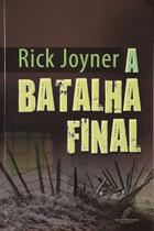 A Batalha Final, Rick Joyner - Danprewan