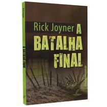 A Batalha Final - Rick Joyner - Danprewan
