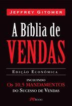 A Bíblia de Vendas - Inclui Os 10,5 Mandamentos do Sucesso de Vendas* - M. Books