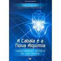 A Cabala E A Nova Alquimia - Aleph -