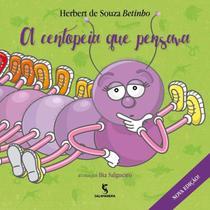 A Centopeia Que Pensava - Salamandra -