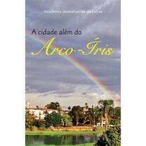 A cidade além do arco-íris - Scortecci Editora -