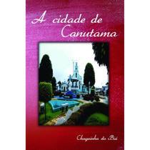 A cidade de Canutama - Scortecci Editora -