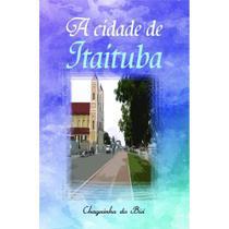 A cidade de Itaituba - Scortecci Editora -