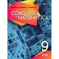 A Conquista da Matemática - 9º Ano - Aluno - Ftd -