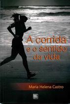 A Corrida e o Sentido da Vida - Scortecci Editora -