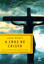 A Cruz de Cristo - Vida -