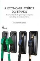 A economia política do etanol - Alameda