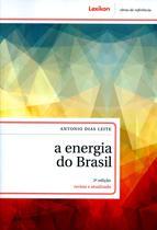 A Energia do Brasil - 3ª Ed. 2014 - Lexikon editorial