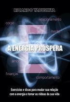 A energia próspera - Scortecci Editora -