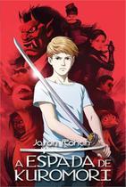 A Espada de Kuromori - Escarlate -