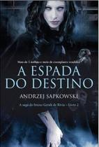 A Espada do Destino: The Witcher - Livro 2 - Wmf martins fontes