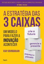 A Estratégia Das 3 Caixas - Hsm editora