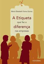 A Etiqueta que faz a diferença nas empresas - Novatec Editora