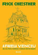 A favela venceu: De um povo heroico o brado retumbante - Buzz