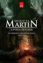 A Fúria dos Reis (Crônicas de Gelo e Fogo - Vol. 2 - Leya Brasil