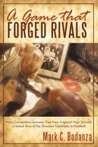 A Game That Forged Rivals - Iuniverse