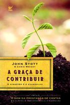 A Graça de Contribuir - Vida -