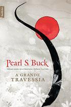 A grande travessia - Bestseller