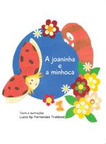 A Joaninha e a Minhoca - Scortecci Editora