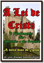 A Lei de Cristo - Autor independente -