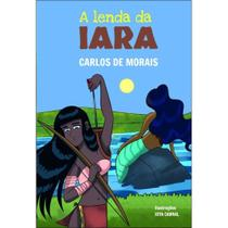 A lenda da Iara - Scortecci Editora -