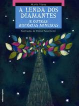 A Lenda Dos Diamantes e Outras Histórias Mineiras - Col. do Arco-da-velha Contos Populares - Scipione -