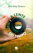 A Lente do Tempo - Scortecci Editora