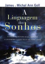 A Linguagem dos Sonhos, James e Michal Ann Goll - Danprewan -