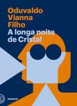 A longa noite de cristal - Temporal editora -