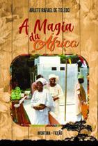 A Magia da África - Scortecci Editora -