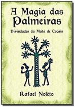 A Magia das Palmeiras - Clube de autores -