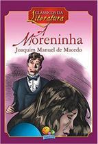 A moreninha: Col. Clássicos da literatura - Todolivro -