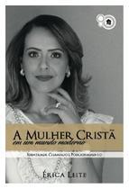 A mulher cristã em um mundo moderno - Upbooks