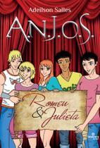 A.N.J.O.S. Em Romeu e Julieta - Intelitera -