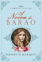 A Noiva do Barão: Família Davon: 1 (Português) Capa Comum - Ler Editorial