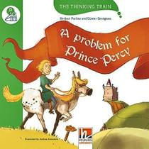 A Problem For Prince Percy - The Thinking Train - Level D - Helbling Languages -