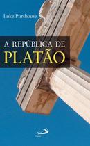 A República de Platão - Um guia de leitura - Paulus Editora