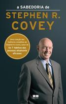 A sabedoria de stephen r. covey - Best Seller -
