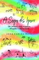 A Saga dos Igam: Um Romance Sobre Imigrantes Refugiados e Desbravadores - Scortecci Editora