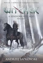 A Senhora Do Lago - Volume 1: The Witcher