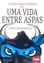 A Vaca Azul é Ninja em Uma Vida Entre Aspas - Dublinense